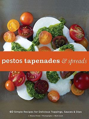 Pestos, Tapenades, & Spreads